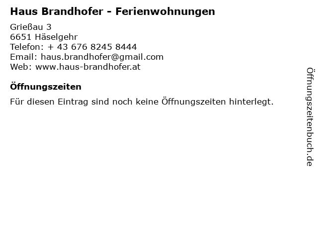 Haus Brandhofer - Ferienwohnungen in Häselgehr: Adresse und Öffnungszeiten