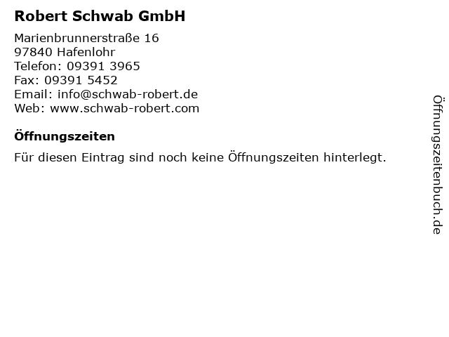 Robert Schwab GmbH in Hafenlohr: Adresse und Öffnungszeiten