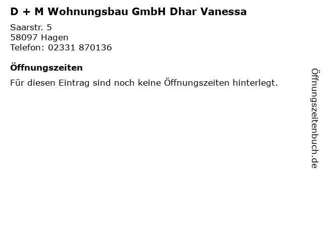 D + M Wohnungsbau GmbH Dhar Vanessa in Hagen: Adresse und Öffnungszeiten