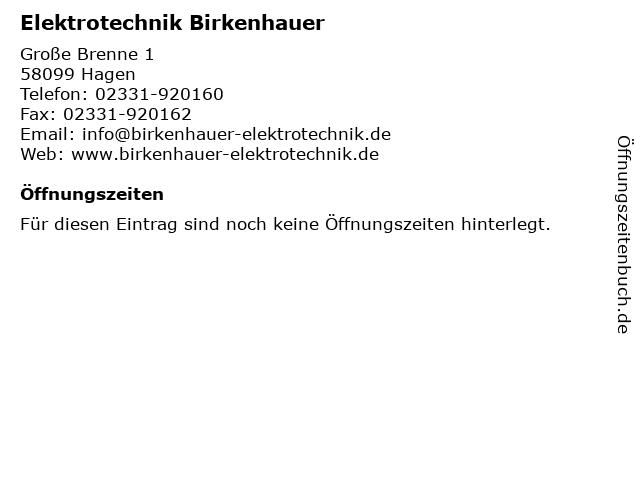 Elektrotechnik Birkenhauer in Hagen: Adresse und Öffnungszeiten