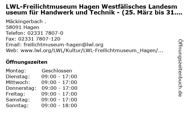 LWL-Freilichtmuseum Hagen Westfälisches Landesmuseum für Handwerk und Technik - (25. März bis 31. Oktober) in Hagen: Adresse und Öffnungszeiten