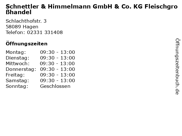 Schnettler & Himmelmann GmbH & Co. KG Fleischgroßhandel in Hagen: Adresse und Öffnungszeiten
