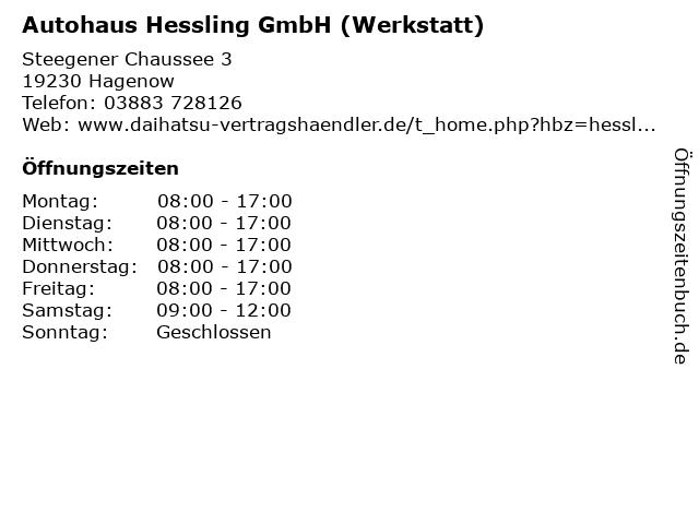 Autohaus Hessling GmbH (Werkstatt) in Hagenow: Adresse und Öffnungszeiten