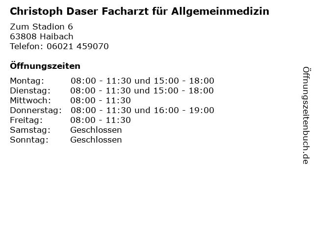 Christoph Daser Facharzt für Allgemeinmedizin in Haibach: Adresse und Öffnungszeiten