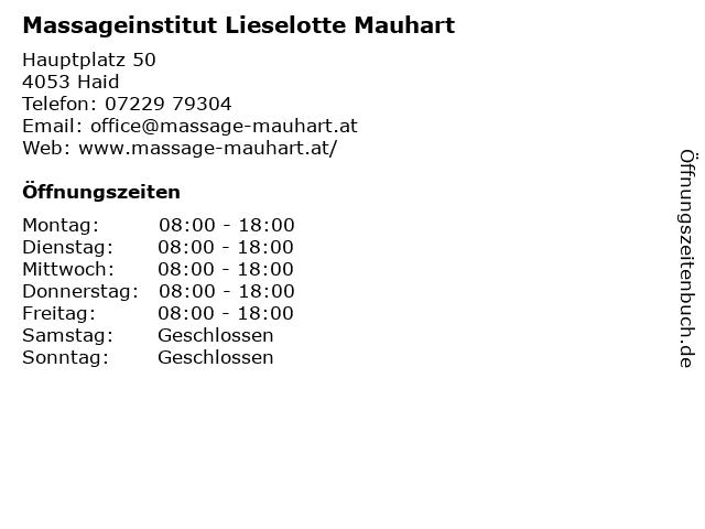 Massageinstitut Lieselotte Mauhart in Haid: Adresse und Öffnungszeiten
