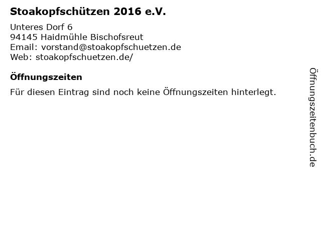 Stoakopfschützen 2016 e.V. in Haidmühle Bischofsreut: Adresse und Öffnungszeiten