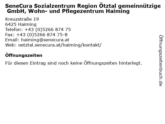 SeneCura Sozialzentrum Region Ötztal gemeinnützige GmbH, Wohn- und Pflegezentrum Haiming in Haiming: Adresse und Öffnungszeiten