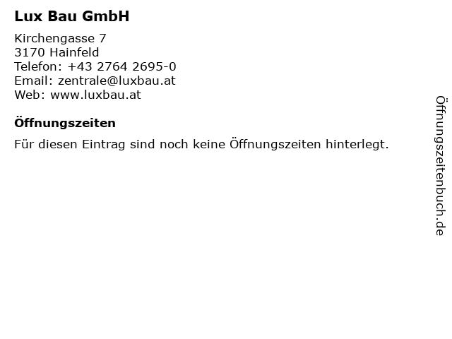 Lux Bau GmbH in Hainfeld: Adresse und Öffnungszeiten