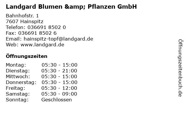 Landgard Blumen & Pflanzen GmbH in Hainspitz: Adresse und Öffnungszeiten