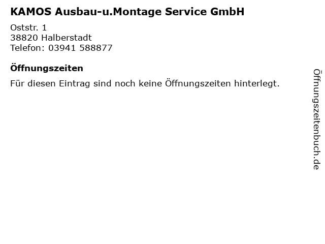 KAMOS Ausbau-u.Montage Service GmbH in Halberstadt: Adresse und Öffnungszeiten