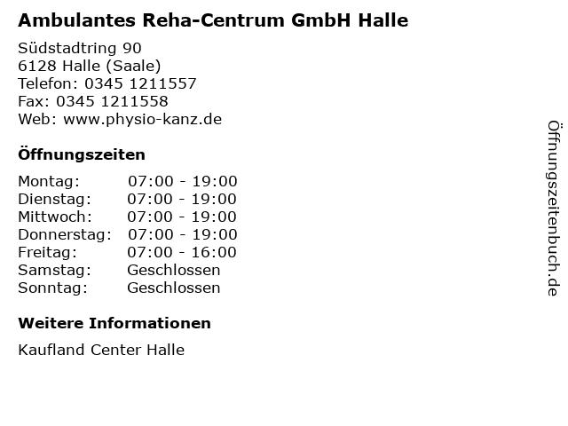 Ambulantes Reha-Centrum GmbH Halle in Halle (Saale): Adresse und Öffnungszeiten