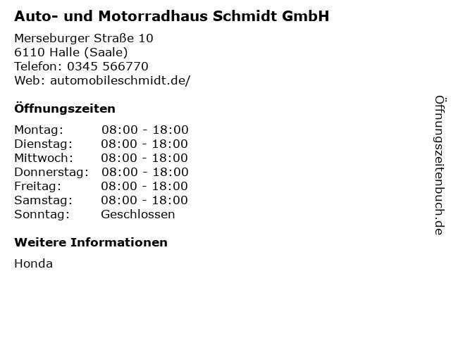 Auto- und Motorradhaus Schmidt GmbH in Halle (Saale): Adresse und Öffnungszeiten