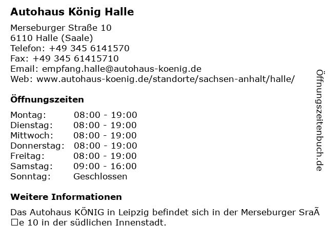 Autohaus König Halle in Halle (Saale): Adresse und Öffnungszeiten