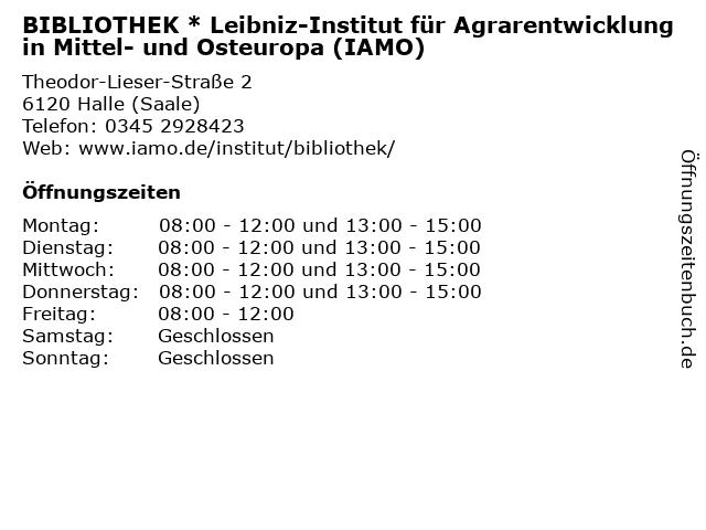 BIBLIOTHEK * Leibniz-Institut für Agrarentwicklung in Mittel- und Osteuropa (IAMO) in Halle (Saale): Adresse und Öffnungszeiten