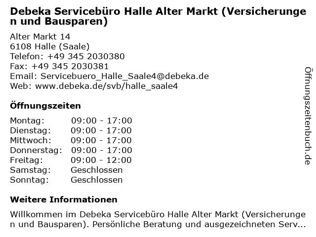 Debeka Servicebüro Halle Alter Markt (Versicherungen und Bausparen) in Halle (Saale): Adresse und Öffnungszeiten