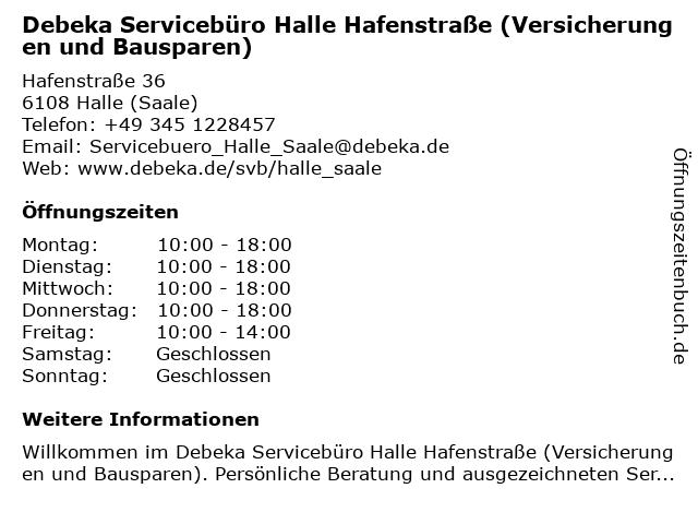 Debeka Servicebüro Halle Hafenstraße (Versicherungen und Bausparen) in Halle (Saale): Adresse und Öffnungszeiten