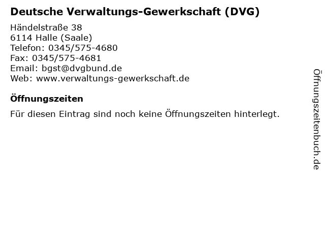 Deutsche Verwaltungs-Gewerkschaft (DVG) in Halle (Saale): Adresse und Öffnungszeiten
