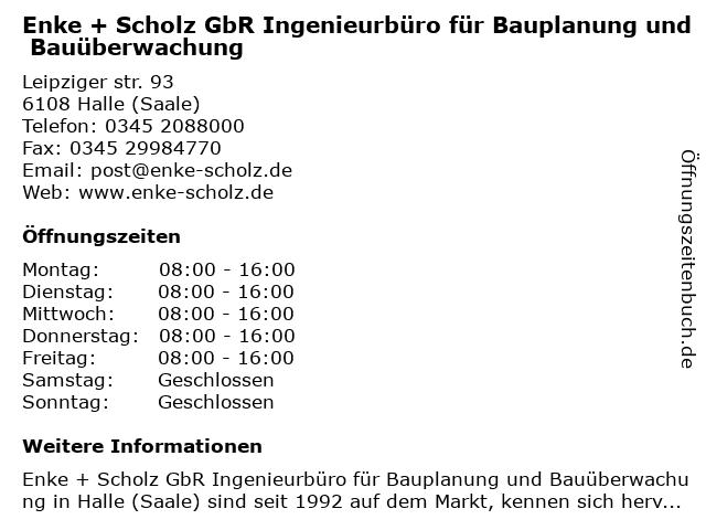 Ingenieurbüro Enke + Scholz GbR in Halle (Saale): Adresse und Öffnungszeiten