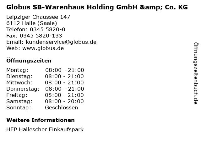 Globus SB-Warenhaus Holding GmbH & Co. KG in Halle (Saale): Adresse und Öffnungszeiten
