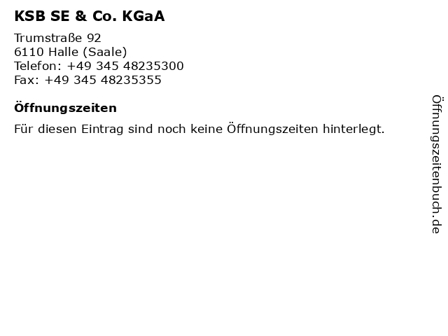 KSB SE & Co. KGaA in Halle: Adresse und Öffnungszeiten