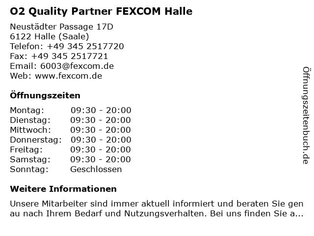 O2 Quality Partner FEXCOM Halle in Halle (Saale): Adresse und Öffnungszeiten