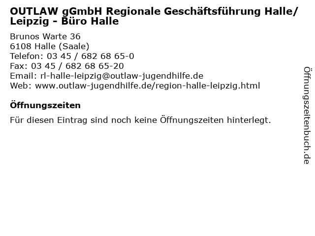 OUTLAW gGmbH Regionale Geschäftsführung Halle/Leipzig - Büro Halle in Halle (Saale): Adresse und Öffnungszeiten