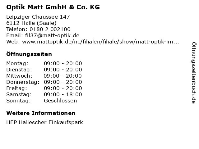 Optik Matt GmbH & Co. KG in Halle (Saale): Adresse und Öffnungszeiten