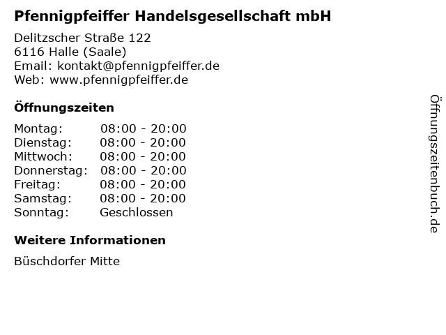 Pfennigpfeiffer Handelsgesellschaft mbH in Halle (Saale): Adresse und Öffnungszeiten