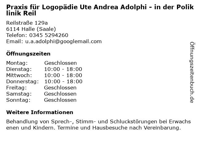 Praxis für Logopädie Ute Andrea Adolphi - in der Poliklinik Reil in Halle (Saale): Adresse und Öffnungszeiten