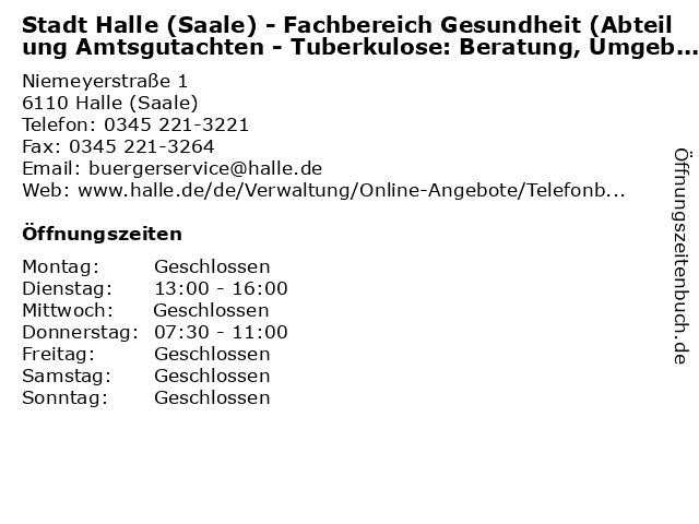 Stadt Halle (Saale) - Fachbereich Gesundheit (Abteilung Amtsgutachten - Tuberkulose: Beratung, Umgebungsuntersuchung/Röntgenarchiv) in Halle (Saale): Adresse und Öffnungszeiten