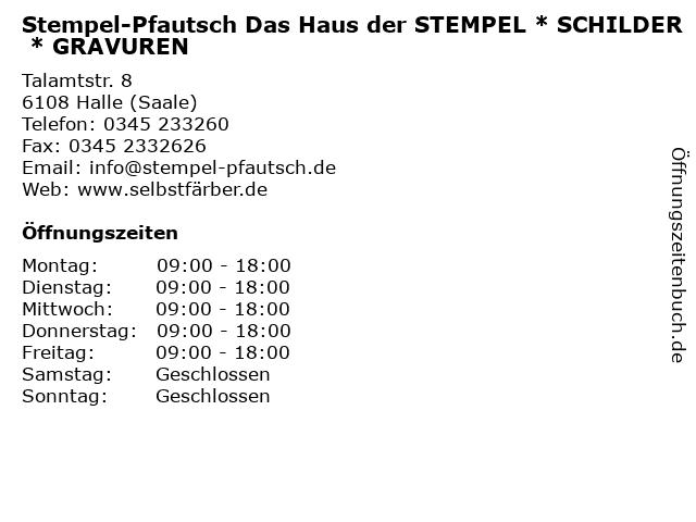 Stempel-Pfautsch Das Haus der STEMPEL * SCHILDER * GRAVUREN in Halle (Saale): Adresse und Öffnungszeiten