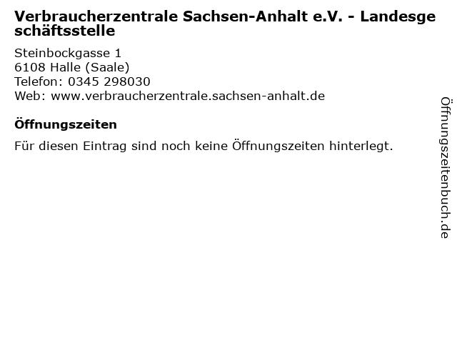 Verbraucherzentrale Sachsen-Anhalt e.V. - Landesgeschäftsstelle in Halle (Saale): Adresse und Öffnungszeiten