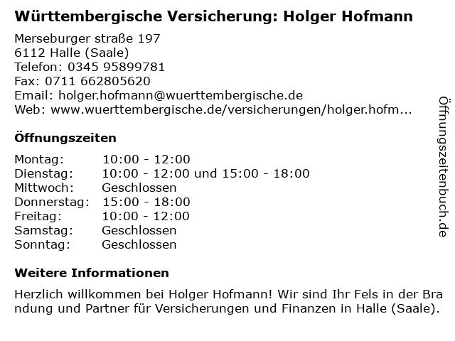 Württembergische Versicherung: Holger Hofmann in Halle (Saale): Adresse und Öffnungszeiten