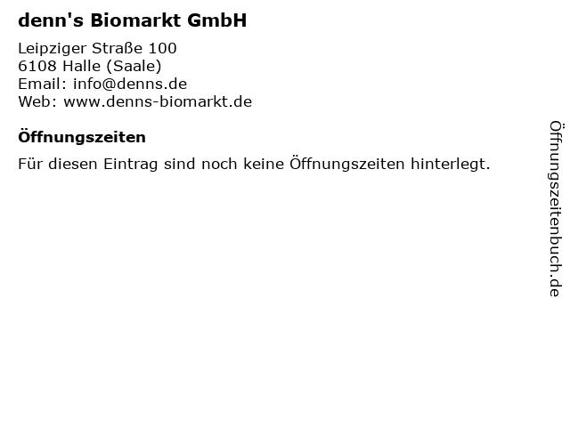denn's Biomarkt GmbH in Halle (Saale): Adresse und Öffnungszeiten