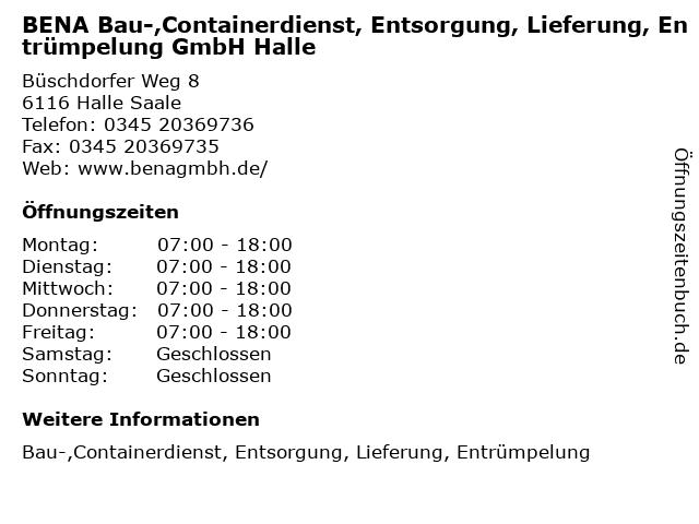 BENA Bau-,Containerdienst, Entsorgung, Lieferung, Entrümpelung GmbH Halle in Halle Saale: Adresse und Öffnungszeiten