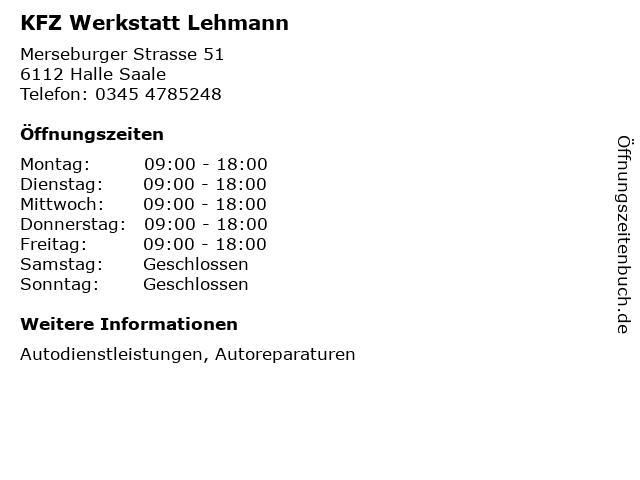 KFZ Werkstatt Lehmann in Halle Saale: Adresse und Öffnungszeiten
