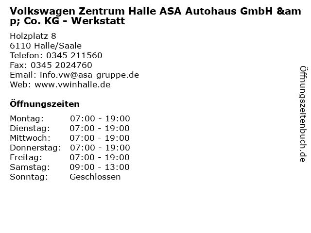 Volkswagen Zentrum Halle ASA Autohaus GmbH & Co. KG - Werkstatt in Halle/Saale: Adresse und Öffnungszeiten