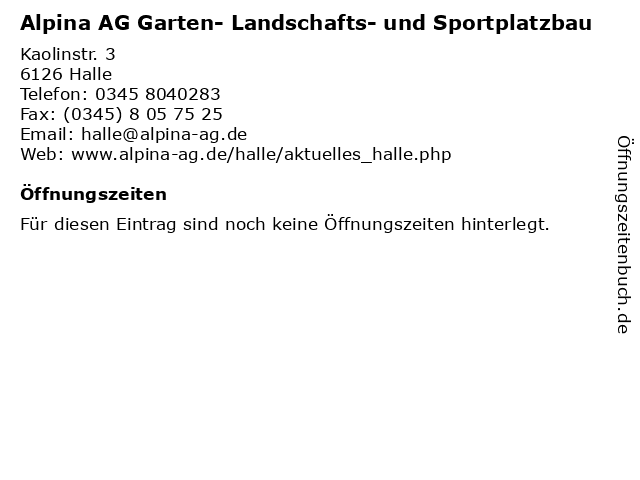 Alpina AG Garten- Landschafts- und Sportplatzbau in Halle: Adresse und Öffnungszeiten