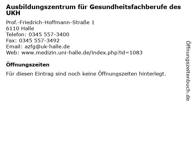 Ausbildungszentrum für Gesundheitsfachberufe des UKH in Halle: Adresse und Öffnungszeiten