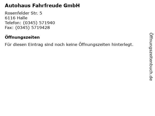 Autohaus Fahrfreude GmbH in Halle: Adresse und Öffnungszeiten