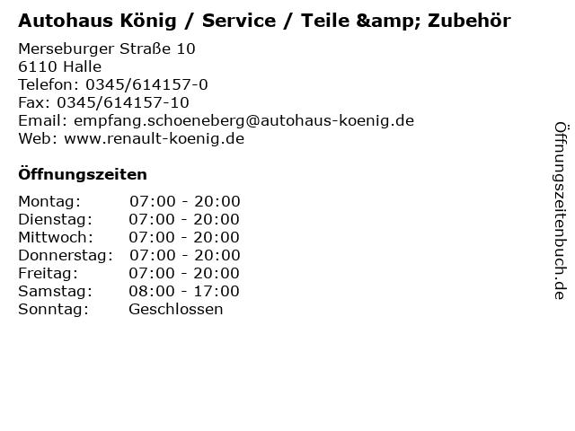 Autohaus König / Service / Teile & Zubehör in Halle: Adresse und Öffnungszeiten