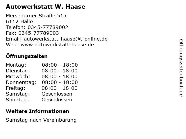 Autowerkstatt W. Haase in Halle: Adresse und Öffnungszeiten