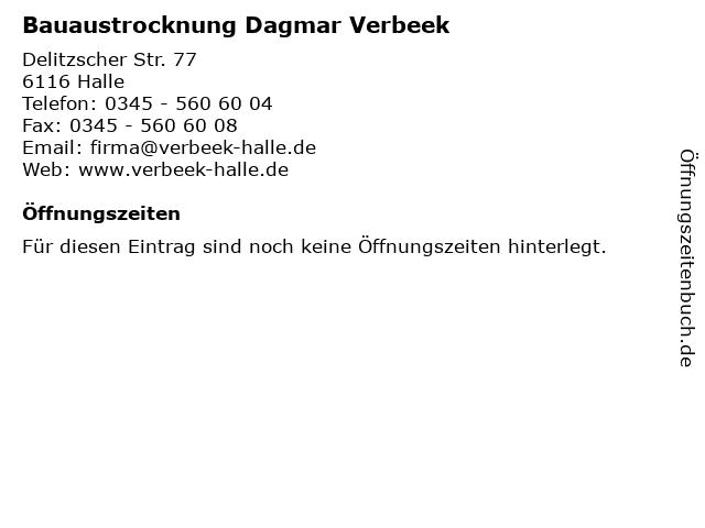Bauaustrocknung Dagmar Verbeek in Halle: Adresse und Öffnungszeiten