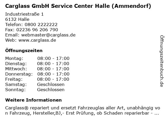 Carglass GmbH Service Center Halle (Ammendorf) in Halle: Adresse und Öffnungszeiten