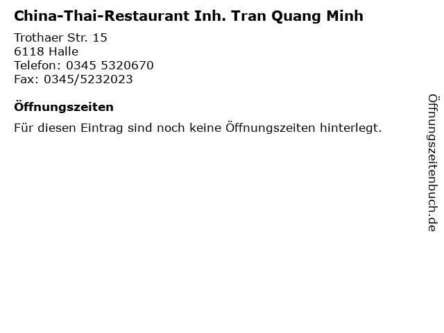 China-Thai-Restaurant Inh. Tran Quang Minh in Halle: Adresse und Öffnungszeiten