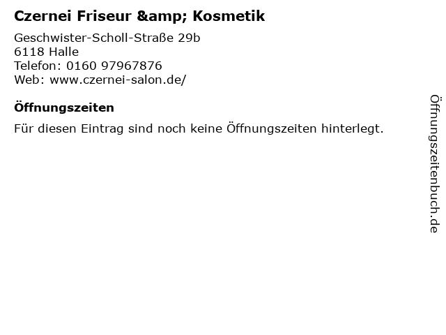 Czernei Friseur & Kosmetik in Halle: Adresse und Öffnungszeiten