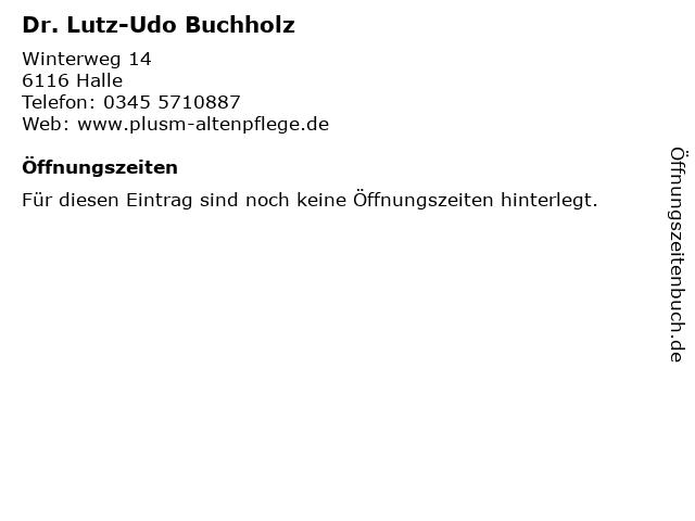Dr. Lutz-Udo Buchholz in Halle: Adresse und Öffnungszeiten