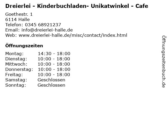 Dreierlei - Kinderbuchladen- Unikatwinkel - Cafe in Halle: Adresse und Öffnungszeiten