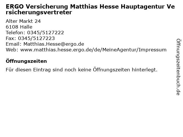 ERGO Versicherung Matthias Hesse Hauptagentur Versicherungsvertreter in Halle: Adresse und Öffnungszeiten