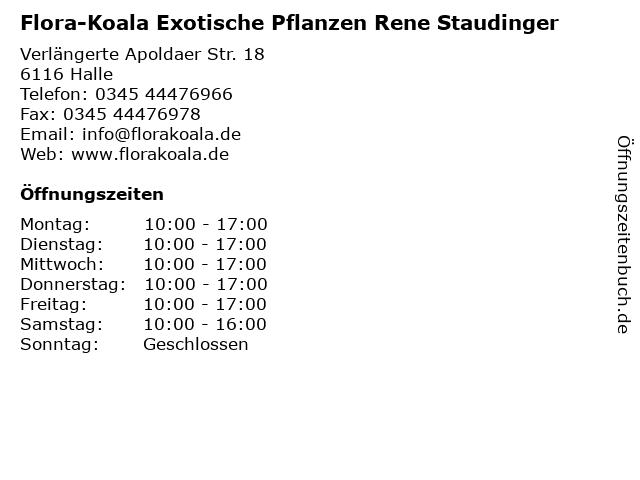 Flora-Koala Exotische Pflanzen Rene Staudinger in Halle: Adresse und Öffnungszeiten